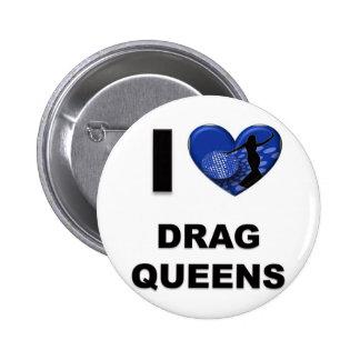 I Love Drag Queens Pinback Button