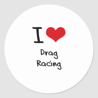 I Love Drag Racing Classic Round Sticker