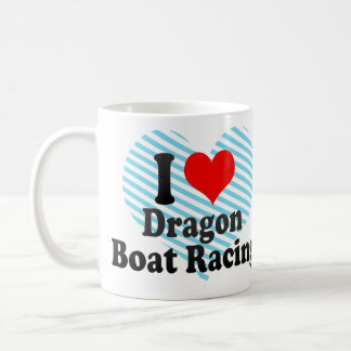 I love Dragon Boat Racing Classic White Coffee Mug