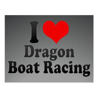 I love Dragon Boat Racing Post Cards