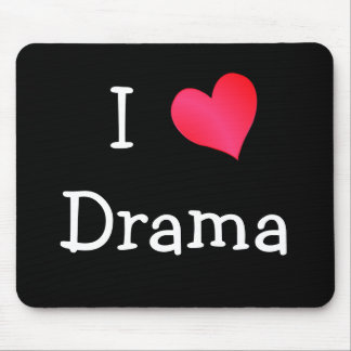 I Love Drama Mouse Pad