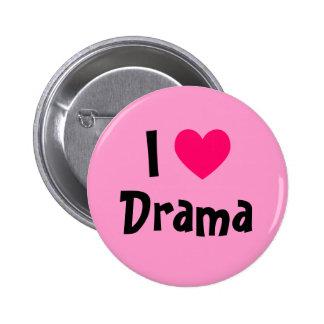 I Love Drama Pinback Button