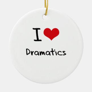I Love Dramatics Ornament