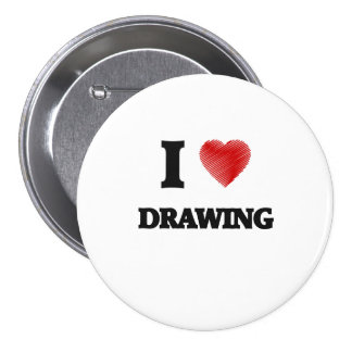 I love Drawing Pinback Button