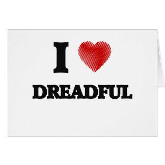 I love Dreadful Card