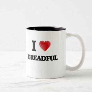 I love Dreadful Two-Tone Coffee Mug