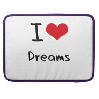 I Love Dreams Sleeve For MacBook Pro