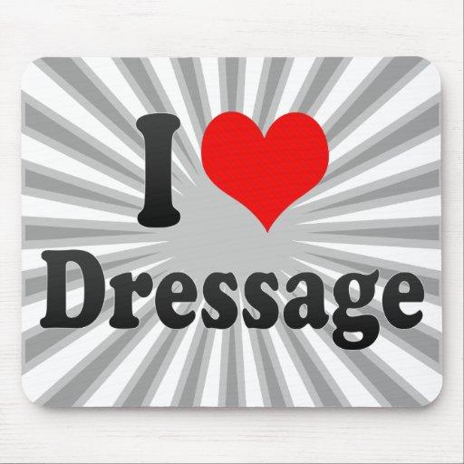 I love Dressage Mousepad