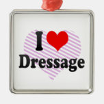 I love Dressage Ornament