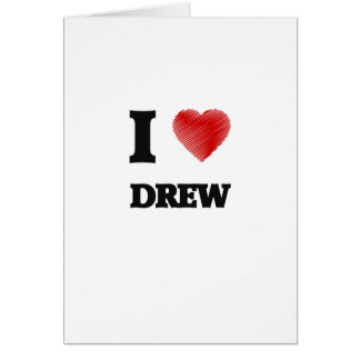 I love Drew Card