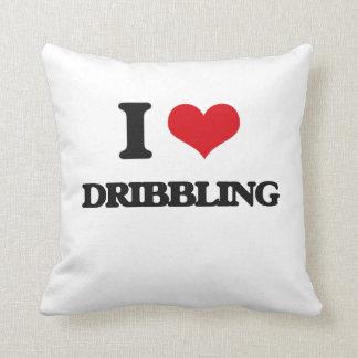 I love Dribbling Pillow