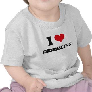 I love Dribbling T Shirts