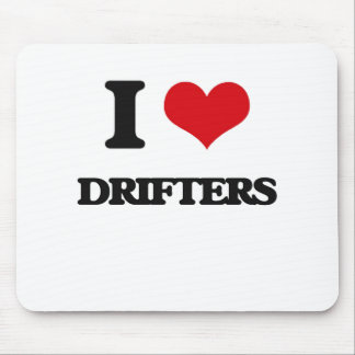 I love Drifters Mouse Pad