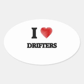 I love Drifters Oval Sticker