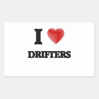 I love Drifters Rectangular Sticker