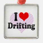 I love Drifting Ornaments
