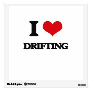 I love Drifting Wall Decal