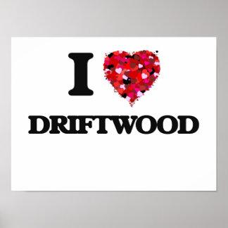 I love Driftwood Maryland Poster