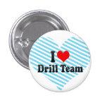 I love Drill Team Pinback Button