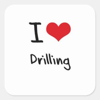 I Love Drilling Square Stickers