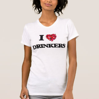 I love Drinkers Shirts