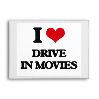 I love Drive In Movies Envelope