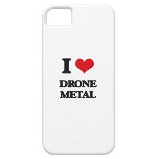 I Love DRONE METAL iPhone 5/5S Cases