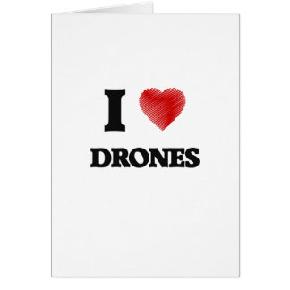 I love Drones Card