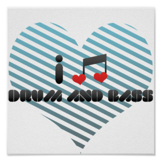 I Love Drum And Bass Print