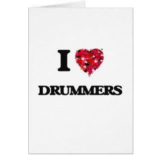 I love Drummers Greeting Card
