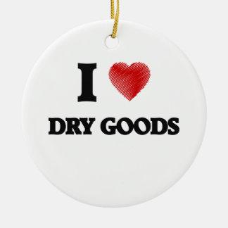I love Dry Goods Ceramic Ornament