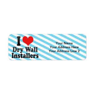I Love Dry Wall Installers Return Address Label