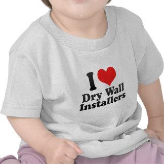 I Love Dry Wall Installers Tshirts