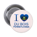 I Love Du Bois, PA Pins