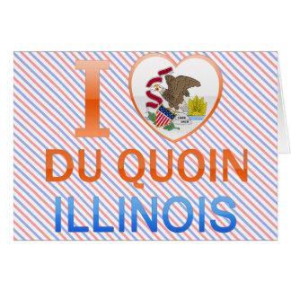 I Love Du Quoin, IL Felicitacion