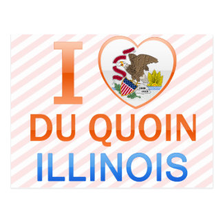 I Love Du Quoin, IL Tarjeta Postal