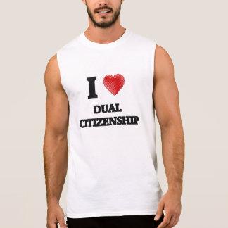 I love Dual Citizenship Sleeveless Shirt
