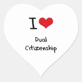 I Love Dual Citizenship Heart Sticker
