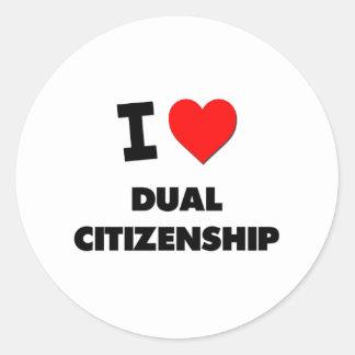 I Love Dual Citizenship Stickers