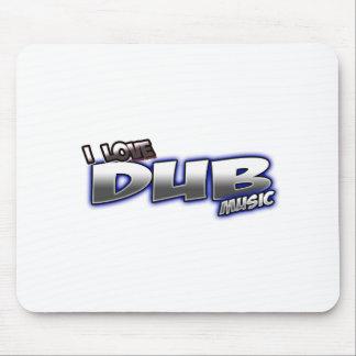 I Love DUB music Mouse Pad