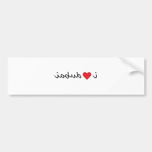 I love dubai bumper stickers