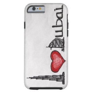 I Love Dubai Tough iPhone 6 Case