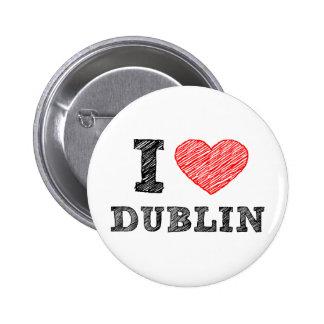I Love Dublin Pins