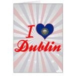 I Love Dublin, New Hampshire Greeting Card