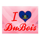 I Love DuBois, Pennsylvania Post Card
