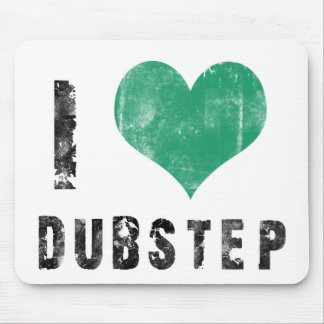 I Love Dubstep Mouse Pads