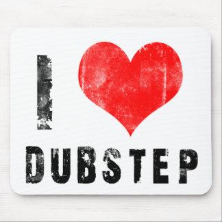 I Love Dubstep Mouse Pad