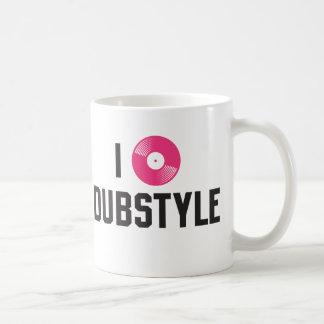 I love dubstyle coffee mug