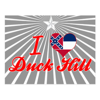 I Love Duck Hill, Mississippi Postcards