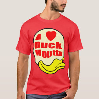 i love DUCK MOUTH T-Shirt